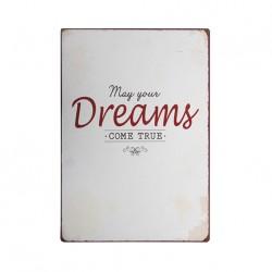 "Schild ""May your dreams come true"""