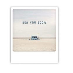 """Pickmotion Karte """"Sea you soon"""""""