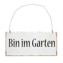 """Metallschild """"Bin im Garten"""""""