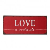 "Schild ""Love is in the air"""
