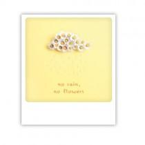 """Pickmotion Karte """"No rain, no flowers"""""""