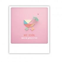 """Pickmotion Karte """"Wie schön, dass du geboren bist"""""""