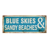 """Schild """"Blue Skies"""""""