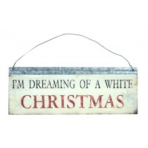"Schild ""I'm dreaming of a white christmas"""