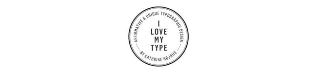 I love my type
